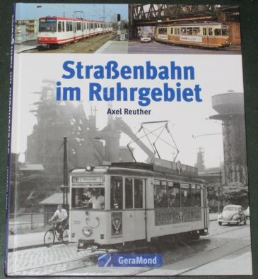 StraBenbahn im Ruhrgebiet, by Axel Reuther